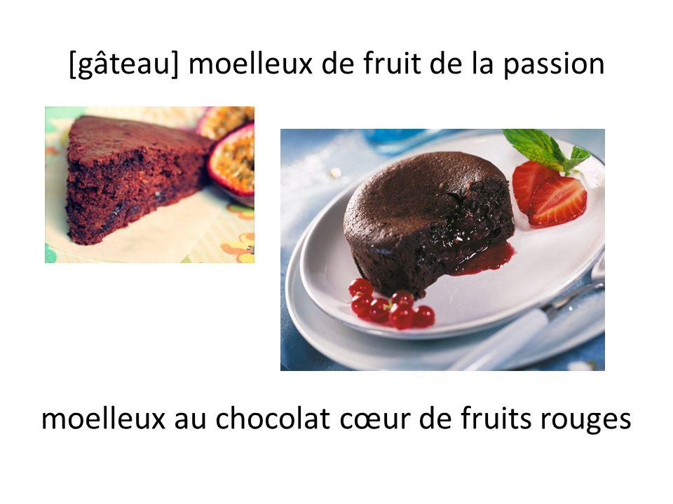 [gâteau] moelleux de fruit de la passion